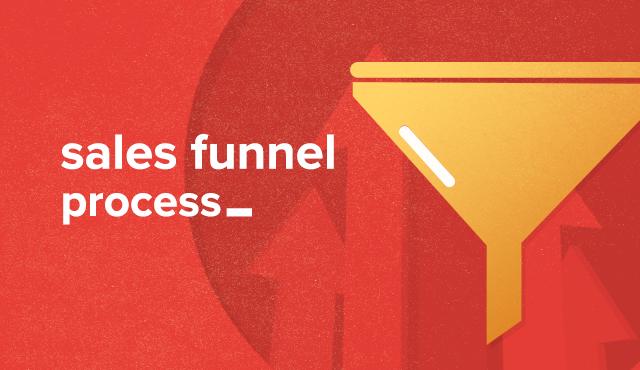 Sales Funnel Process