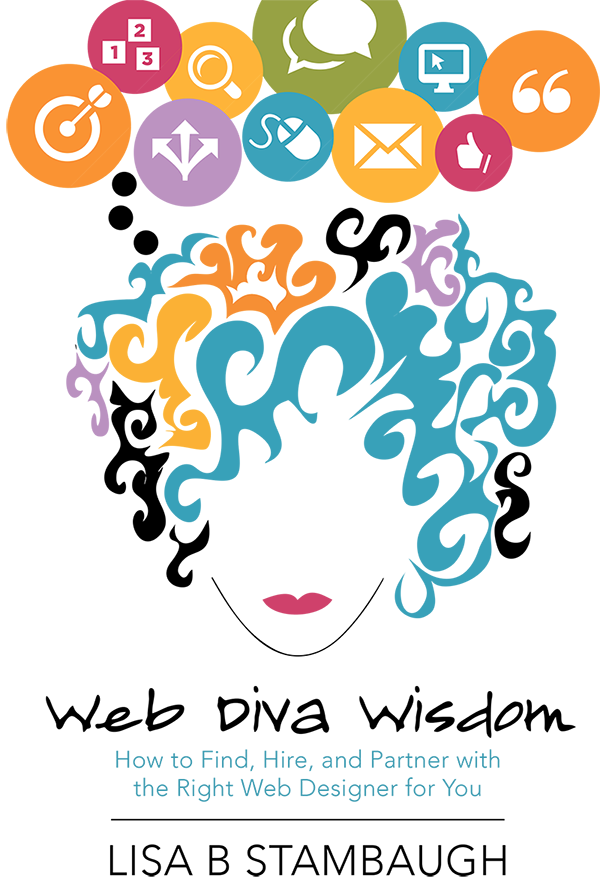 Web Diva Wisdom By Lisa Stambaugh