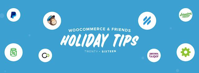WooCommerce 2016 Holiday Tips