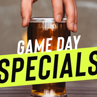 Game Day Specials with beer