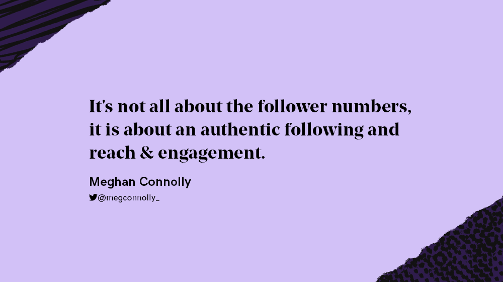 Meg Connolly quote about influencer engagement