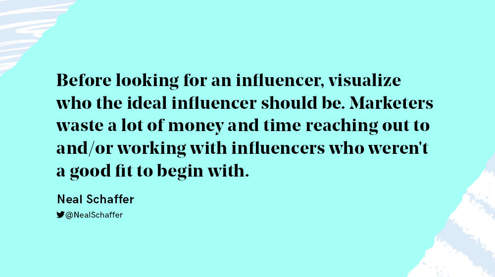 Ideal influencer quote from Neal Schaffer