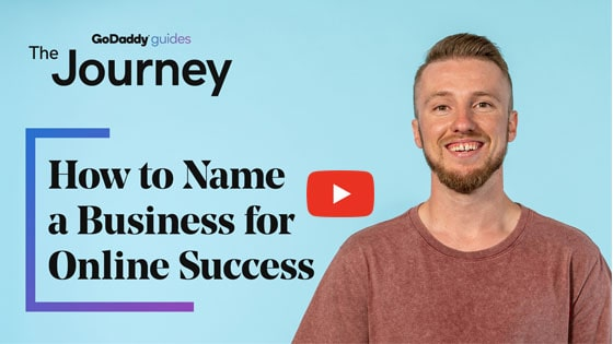 GoDaddy Guide to Naming a Business Video