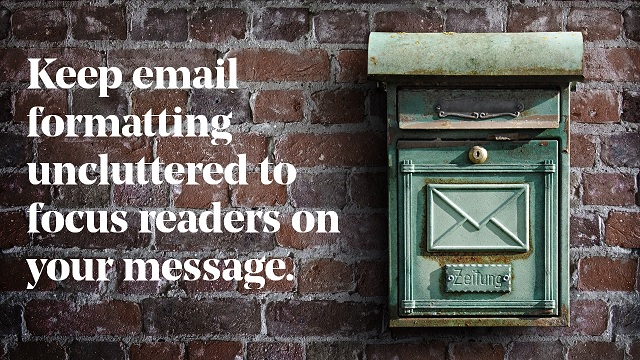 Keep Email Formatting Uncluttered To Focus Readers On Your Message Graphic With Mailbox