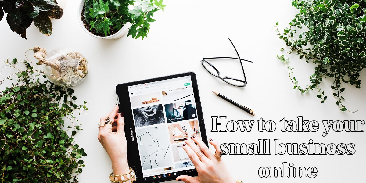 Table With Plants and Tablet Illustrate How To Take Your Small Business Online