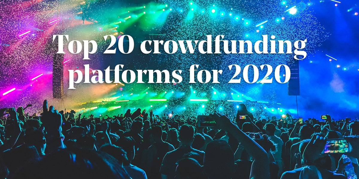 Top Crowdfunding Platforms in 2020