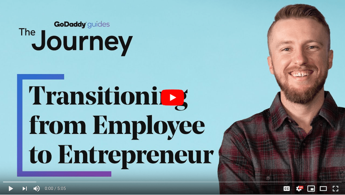 Transitioning Employee to Entrepreneur GoDaddy Journey Video