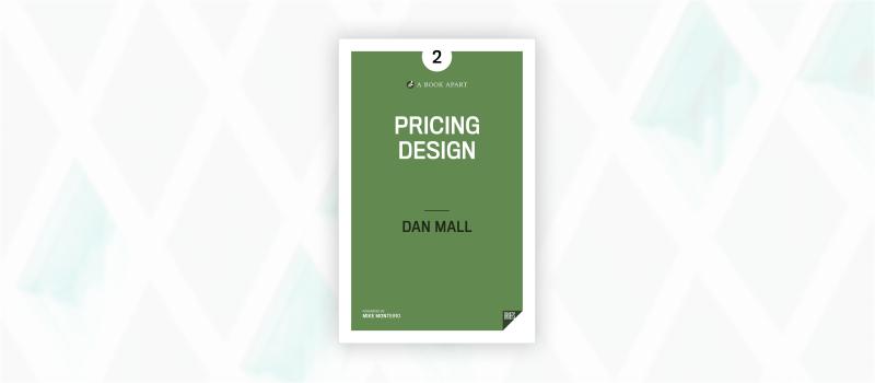 Essential web design books: Pricing Design by Dan Mall
